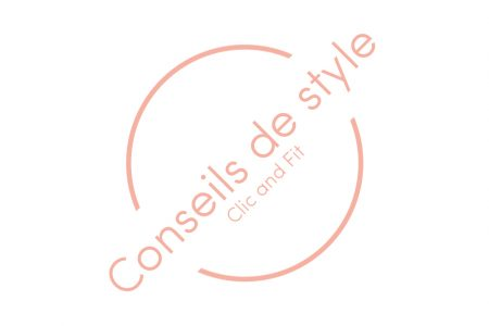 Conseils Style Clic and Fit